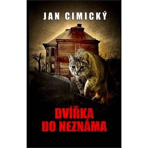 Dvířka do neznáma - Jan Cimický