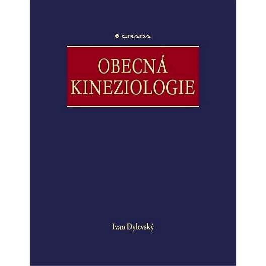 Obecná kineziologie - Ivan Dylevský