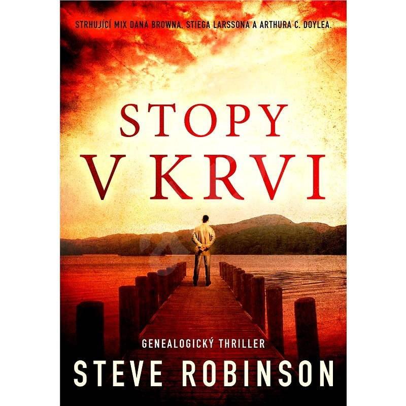 Stopy v krvi - Steve Robinson