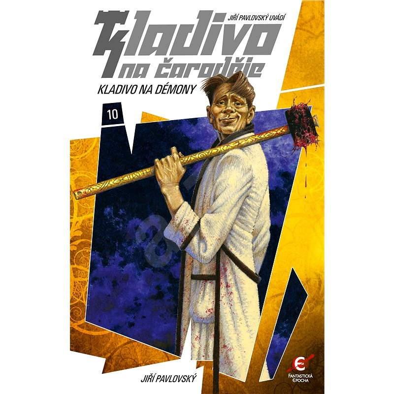 Kladivo na démony - Jiří Pavlovský