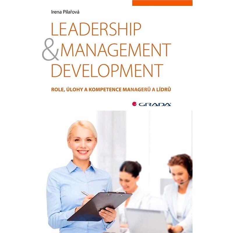 Leadership & management development - Irena Pilařová