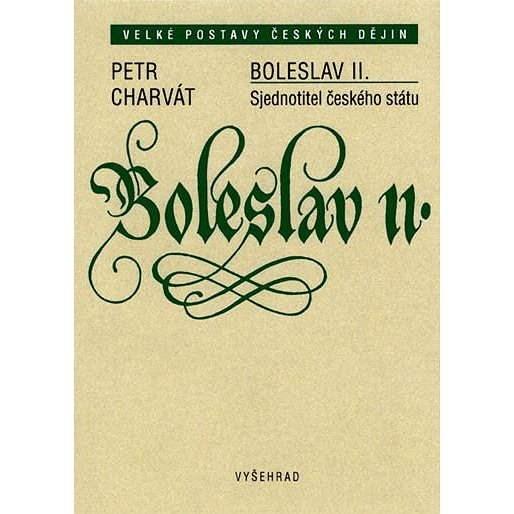 Boleslav II. - Petr Charvát