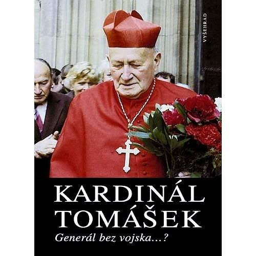 Kardinál Tomášek - PhDr. Bohumil Svoboda