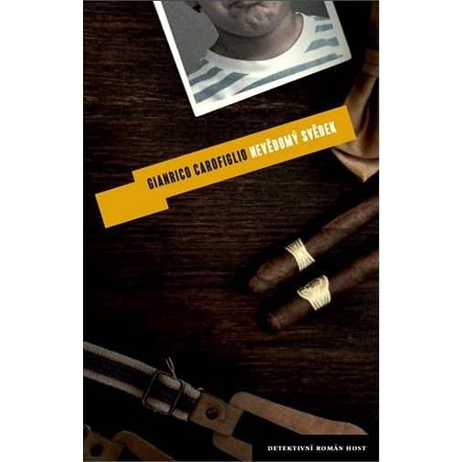 Nevědomý svědek - Gianrico Carofiglio