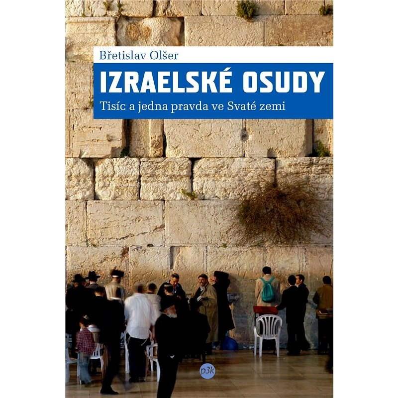 Izraelské osudy - Břetislav Olšer