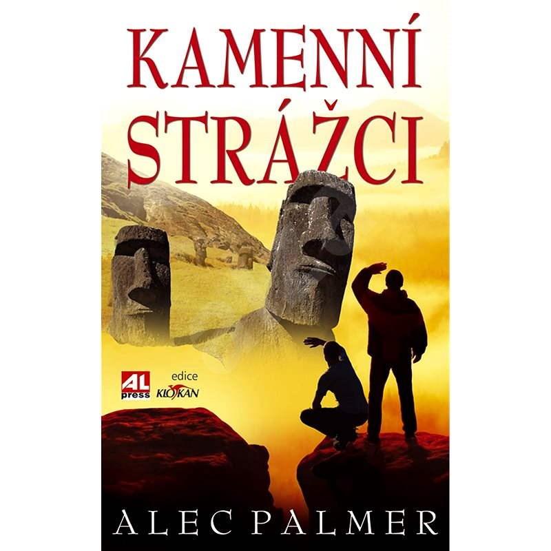 Kamenní strážci - Alec Palmer