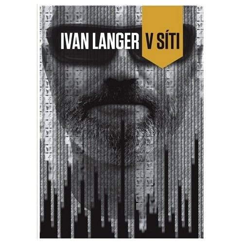 V síti - Ivan Langer