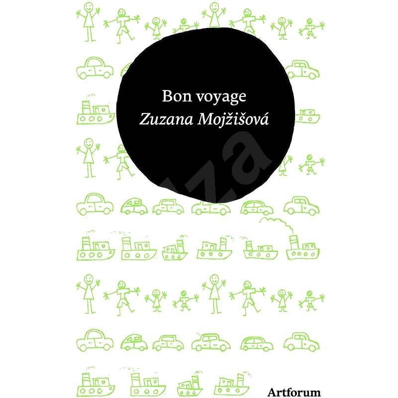 Bon voyage - Zuzana Mojžišová
