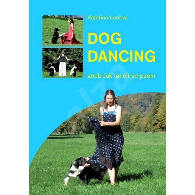 Dogdancing - Kateřina Lerlová