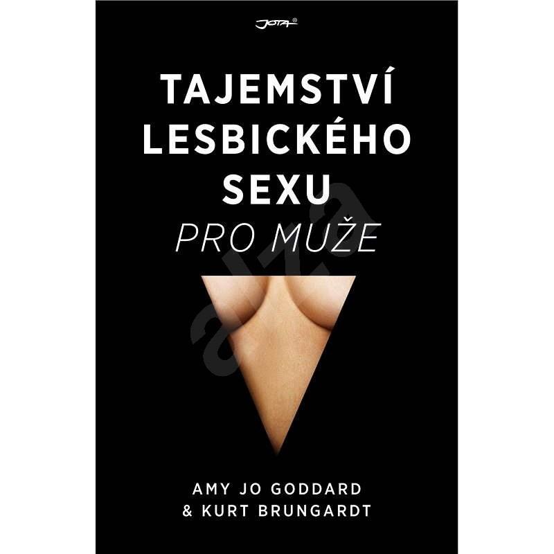 Tajemství lesbického sexu pro muže - Kurt Brungardt