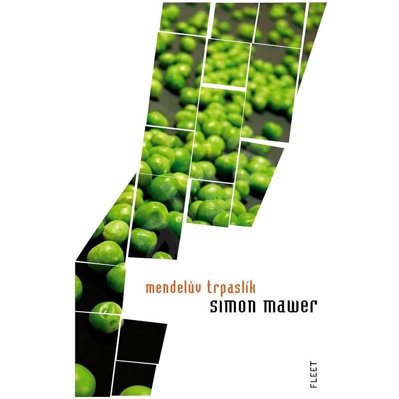 Mendelův trpaslík - Simon Mawer