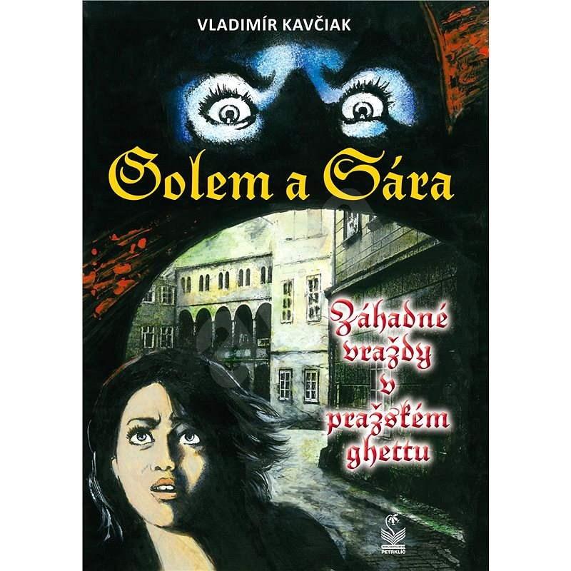 Golem a Sára - Vladimír Kavčiak