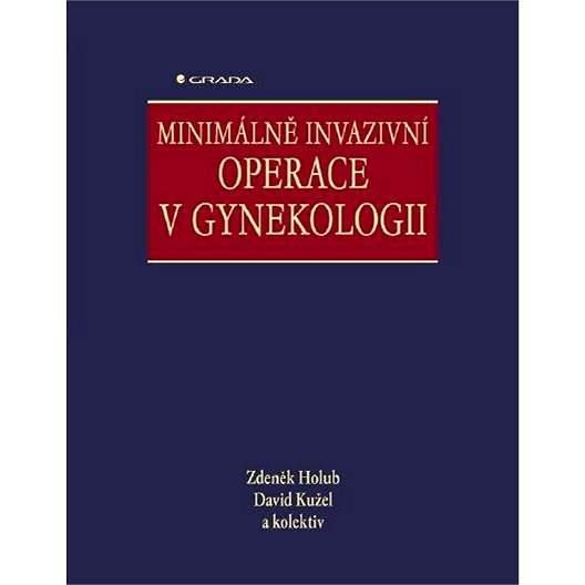 Minimálně invazivní operace v gynekologii - Zdeněk Holub