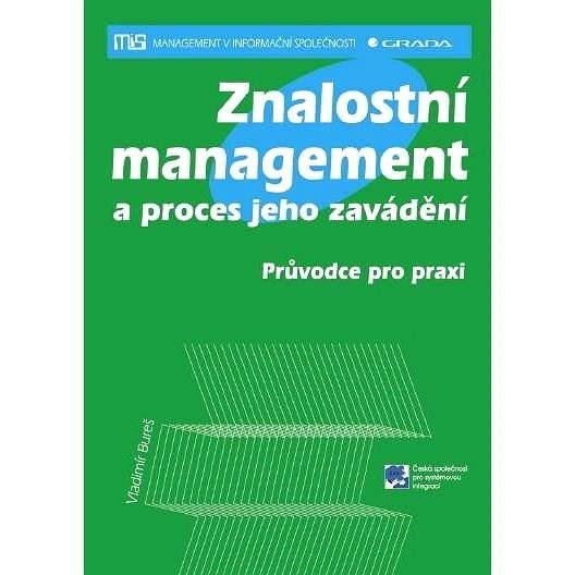 Znalostní management a proces jeho zavádění - Vladimír Bureš