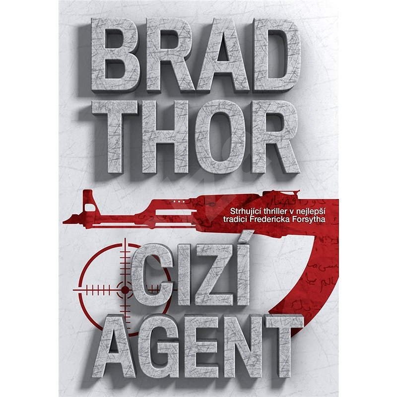 Cizí agent - Brad Thor