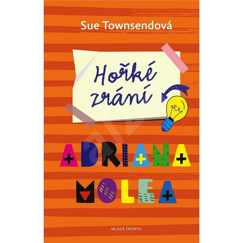 Hořké zrání Adriana Molea - Sue Townsendová