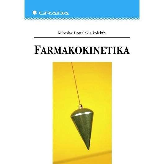 Farmakokinetika - Miroslav Dostálek