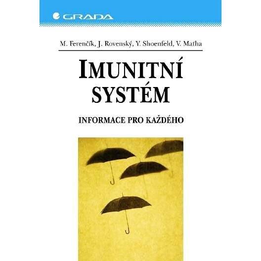 Imunitní systém - Yehuda Shoenfeld