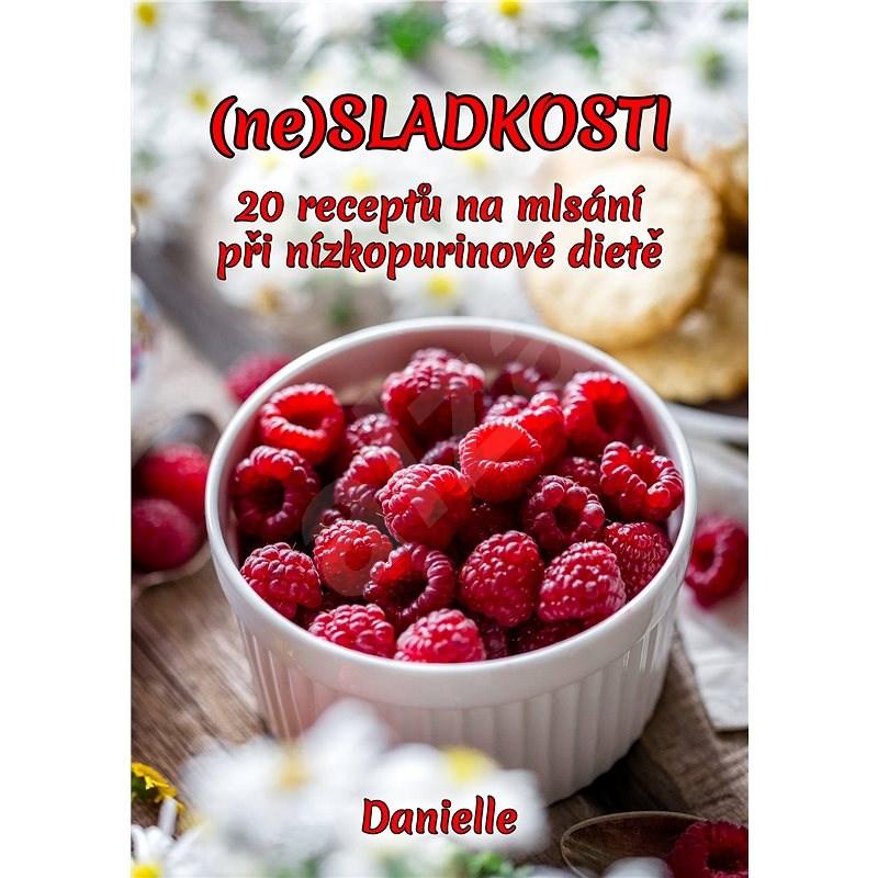 (ne)SLADKOSTI - Danielle