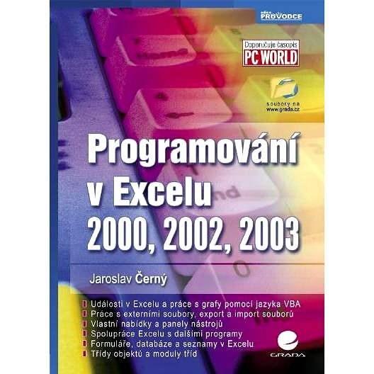 Programování v Excelu 2000, 2002, 2003 - Jaroslav Černý