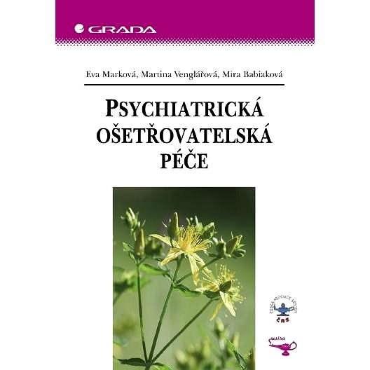 Psychiatrická ošetřovatelská péče - Martina Venglářová