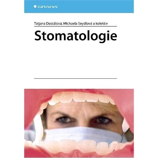 Stomatologie - Taťjana Dostálová