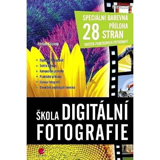 Škola digitální fotografie - Roman Soukup