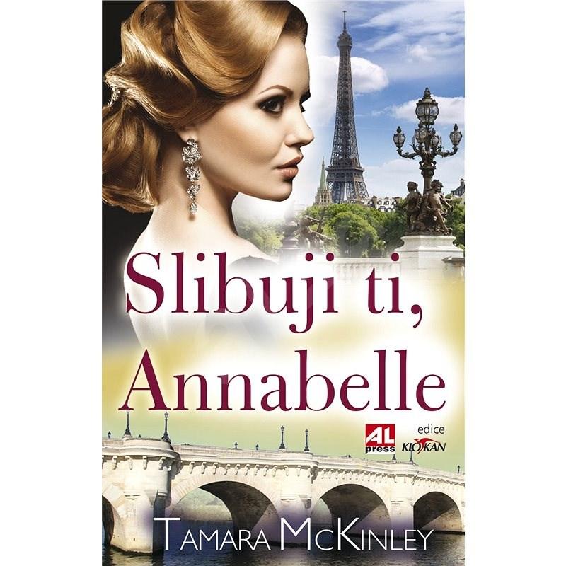 Slibuji ti, Annabelle - Tamara McKinley