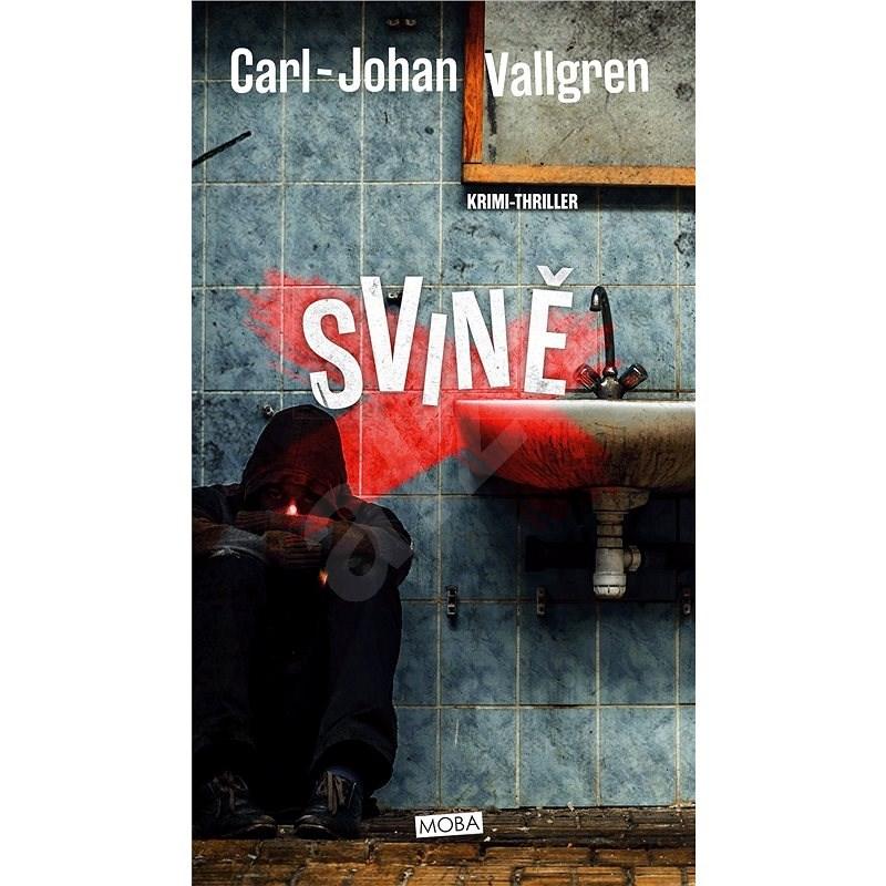 Svině - Carl-Johan Vallgren