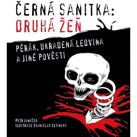 Černá sanitka: Druhá žeň - Petr Janeček