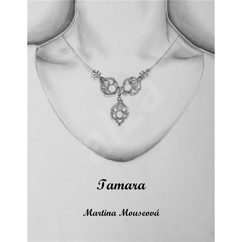 Tamara - Martina Mouseová