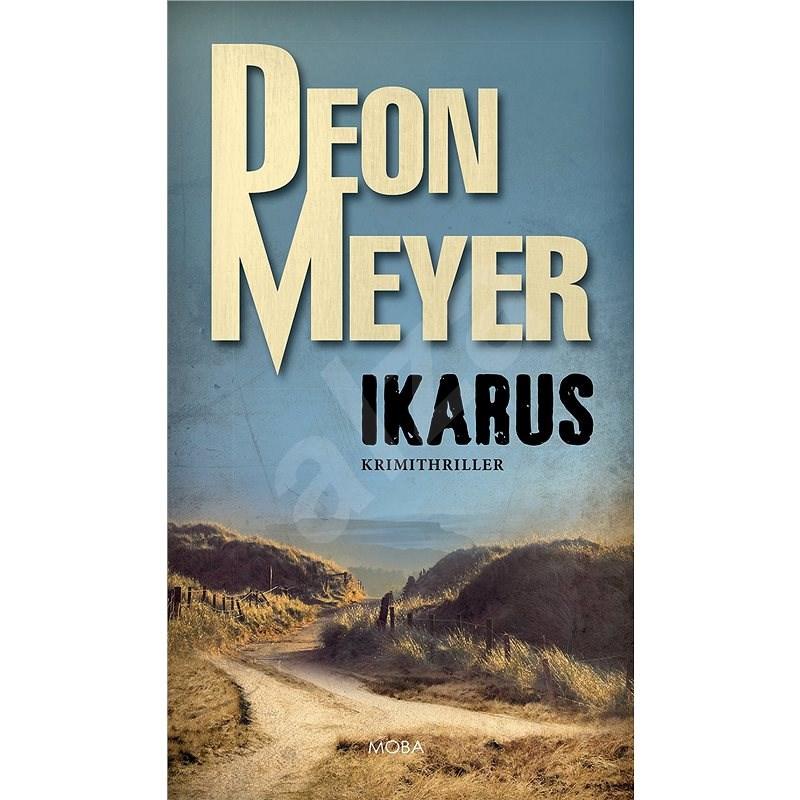 Ikarus - Deon Meyer