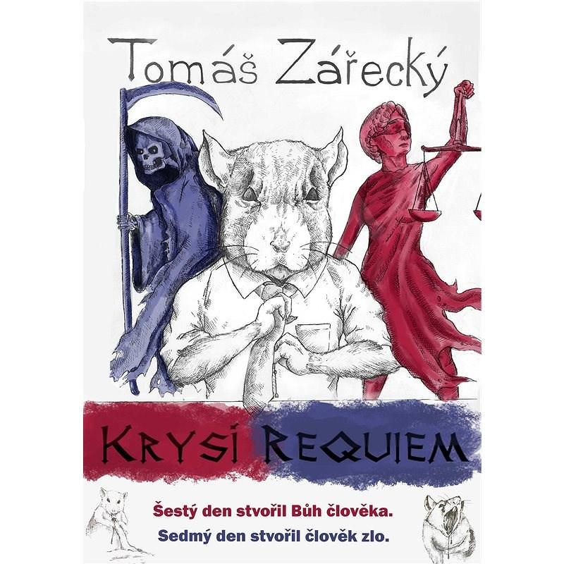 Krysí requiem - Tomáš Zářecký