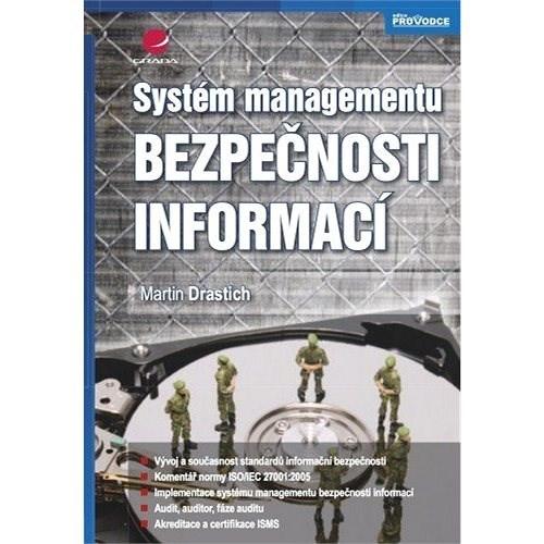 Systém managementu bezpečnosti informací - Martin Drastich