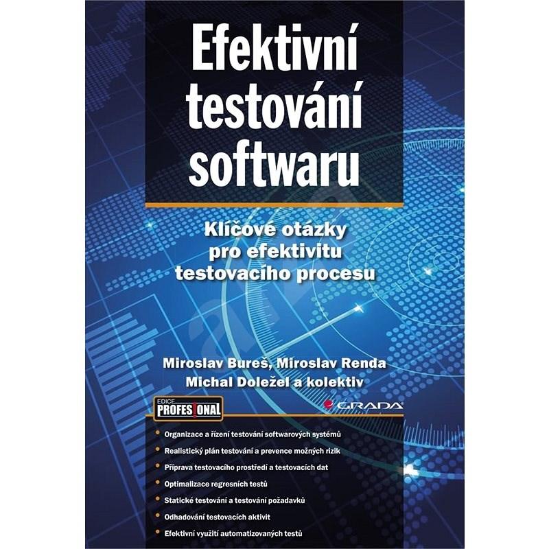 Efektivní testování softwaru - kolektiv a