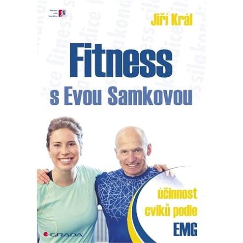 Fitness s Evou Samkovou - Jiří Král