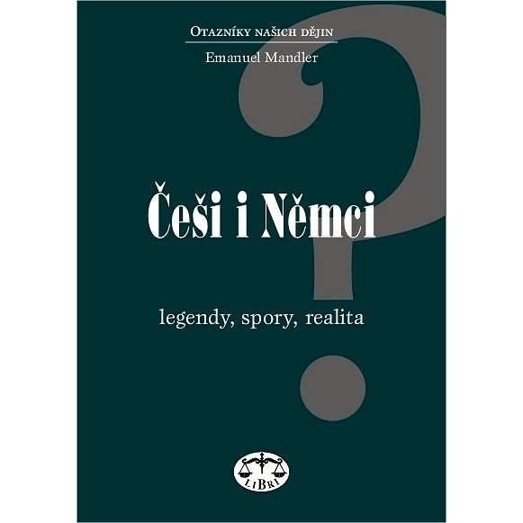 Češi i Němci - Emanuel Mandler