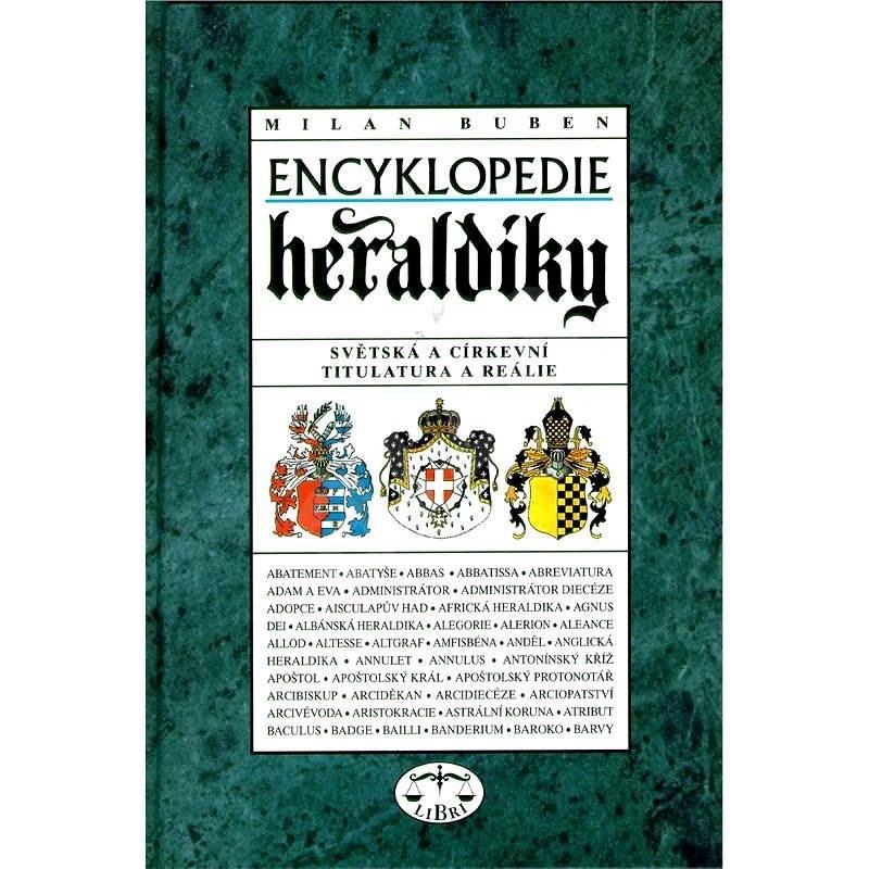 Encyklopedie heraldiky - Milan Buben