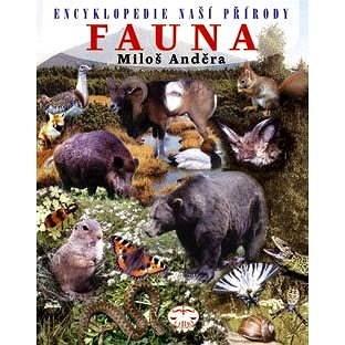 Encyklopedie naší přírody - Fauna - Miloš Anděra