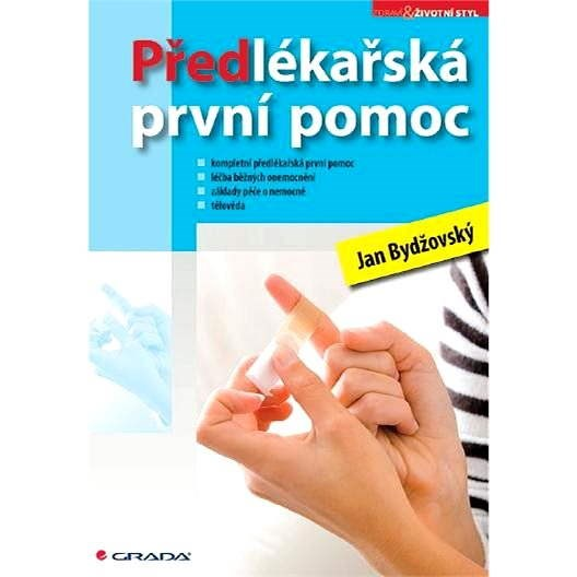 Předlékařská první pomoc - Jan Bydžovský