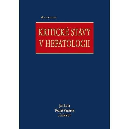 Kritické stavy v hepatologii - Jan Lata