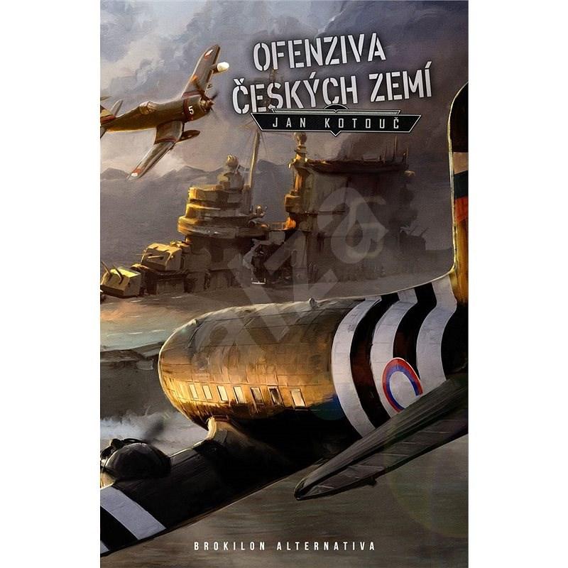 Ofenziva českých zemí - Jan Kotouč