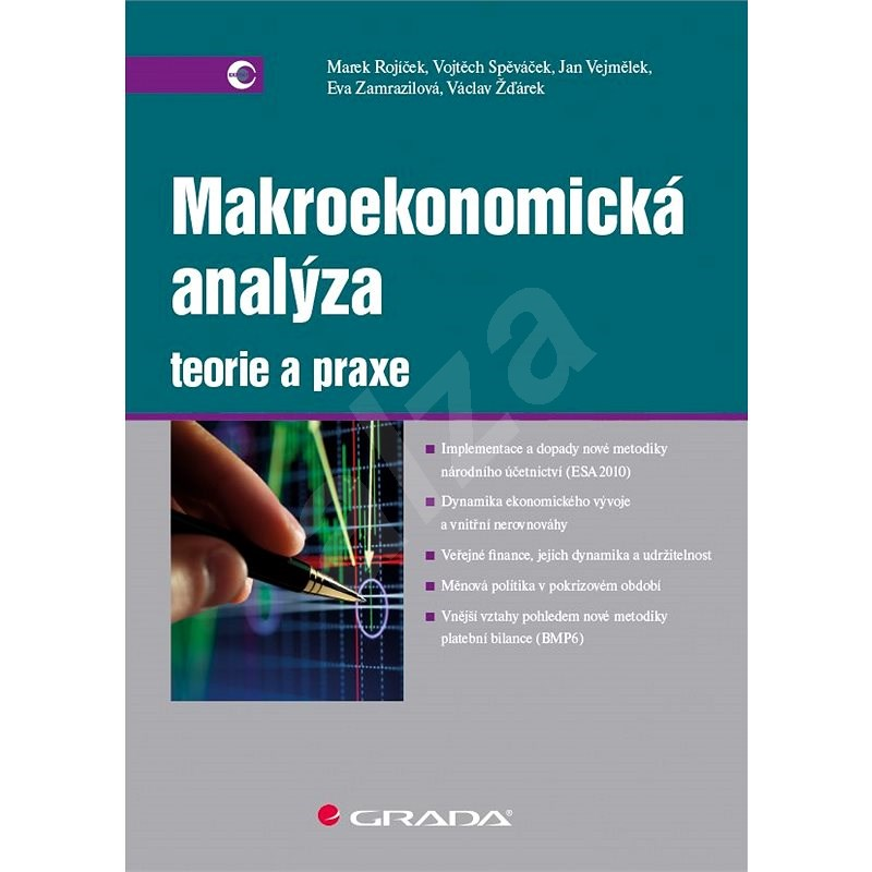 Makroekonomická analýza - teorie a praxe - Vojtěch Spěváček