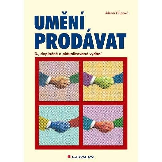 Umění prodávat - Alena Filipová