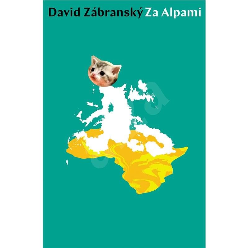 Za Alpami - David Zábranský