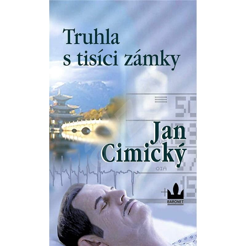 Truhla s tisíci zámky - Jan Cimický
