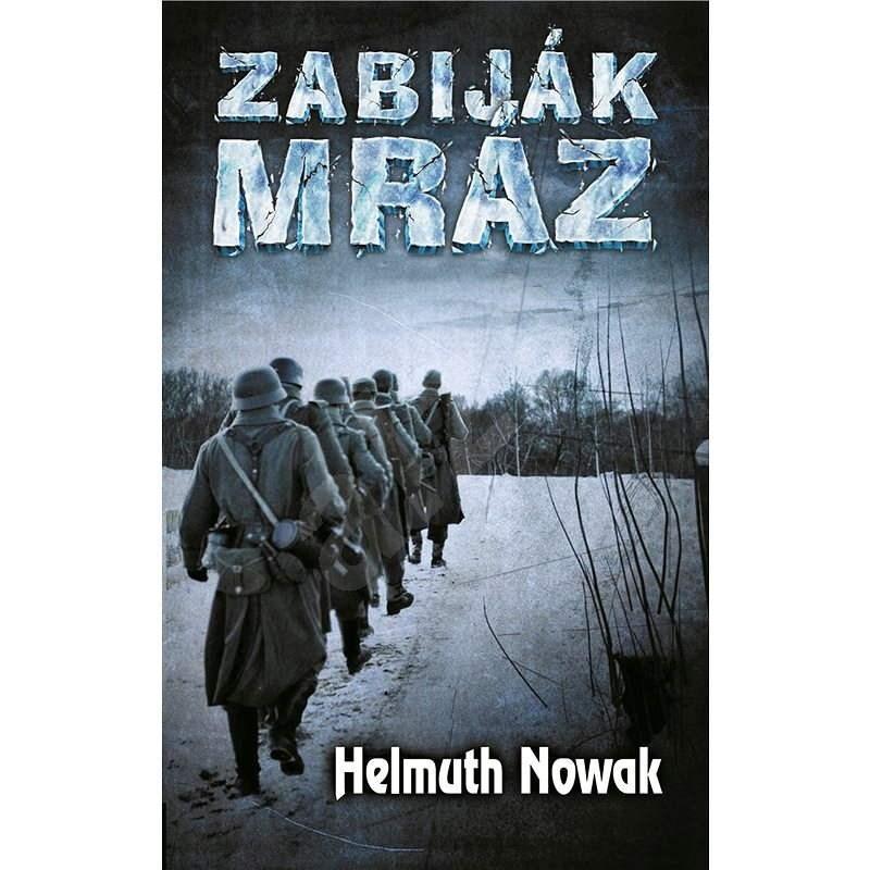 Zabiják mráz - Helmuth Nowak