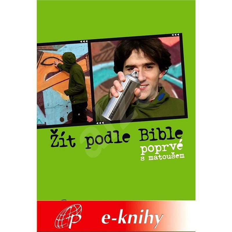Žít podle Bible - Miloš Szabo