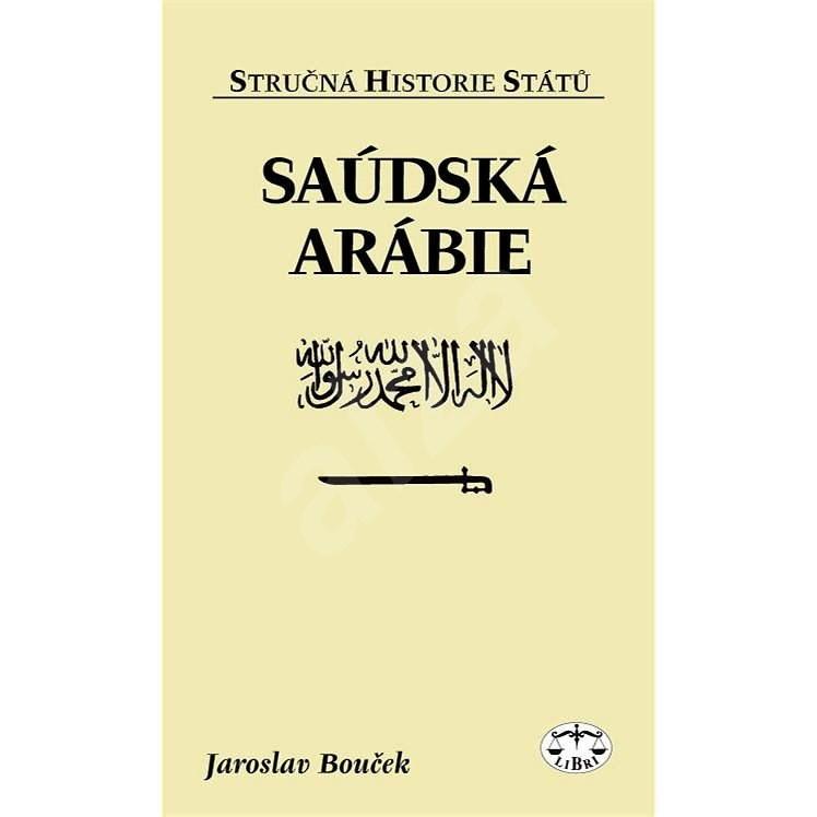 Saúdská Arábie - Jaroslav Bouček