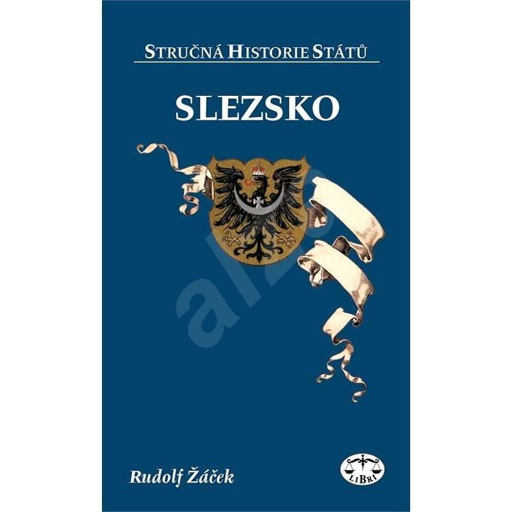 Slezsko - Rudolf Žáček